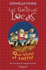 Portada del libro QUE VIENE EL ZORRO (GALLINAS LOCAS 3)