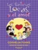 Portada del libro GALLINAS LOCAS Y EL AMOR 5
