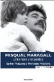 Portada del libro PASQUAL MARAGALL. EL HOMBRE Y EL POLITIC