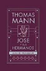 Portada del libro JOSE Y SUS HERMANOS IV.JOSE EL PROVEEDOR