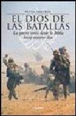 Portada del libro El dios de las batallas La guerra santa desde la Blblia hast