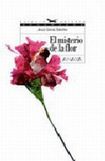 Portada del libro El misterio de la flor