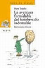 Portada del libro La aventura formidable del hombrecillo indomable Editorial A