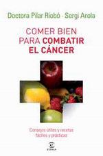 Portada del libro Comer bien para combatir el cáncer
