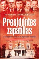 Portada del libro Los presidentes en zapatillas
