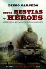 Portada del libro Entre bestias y héroes