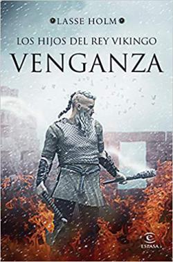 Portada del libro Los hijos del rey vikingo. Venganza