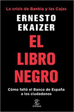 Portada del libro El libro negro: La crisis de Bankia y las Cajas