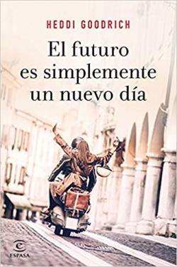 Portada del libro El futuro es simplemente un nuevo día