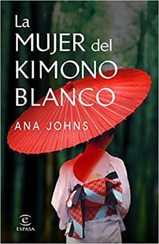 Portada del libro La mujer del kimono blanco