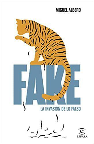 Portada del libro Fake: La invasión de lo falso