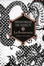 Portada del libro La resistencia (Memorias de Idhún I)