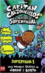 Portada del libro El Capitán Calzoncillos y las aventuras de Superpañal