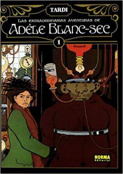 Portada del libro Las extraordinarias aventuras de Adèle Blanc-Sec vol. 1