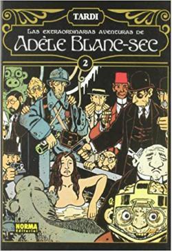Portada del libro Las extraordinarias aventuras de Adèle Blanc-Sec vol. 2