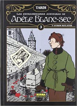 Portada del libro Las extraordinarias aventuras de Adèle Blanc-Sec vol. 3