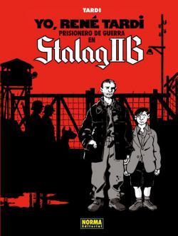 Portada del libro Yo, René Tardi 1. Prisionero de guerra en Stalag IIB