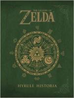 Portada del libro The legend of Zelda. Hyrule Historia