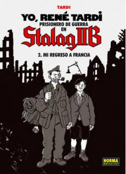 Portada del libro Yo, René Tardi 2. Prisionero de guerra en Stalag IIB. Mi regreso a Francia