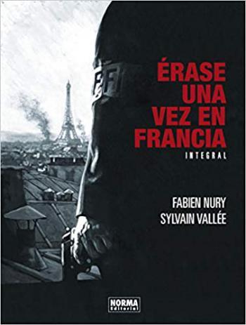 Portada del libro Erase una vez en Francia. Edición Integral