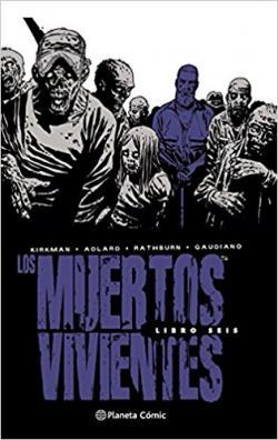 Portada del libro Los muertos vivientes integral nº 06