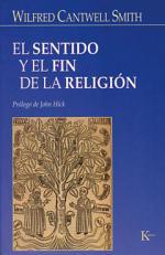 Portada del libro El Sentido y el fin de la religion