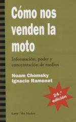 Portada del libro Cómo nos venden la moto: Información, poder y concentración de medios