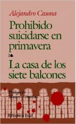 Portada del libro Prohibido suicidarse en Primavera / La casa de los siete balcones