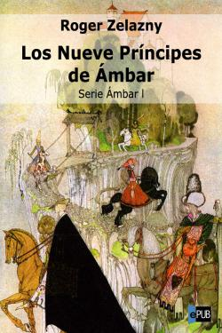 Portada del libro Los nueve príncipes de Ámbar (Serie Ámbar I)