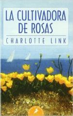 Portada del libro La cultivadora de rosas