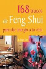Portada del libro 168 TRUCOS DE FENG SHUI PARA DAR ENERGIA