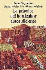 Portada del libro La práctica del horticultor autosuficiente