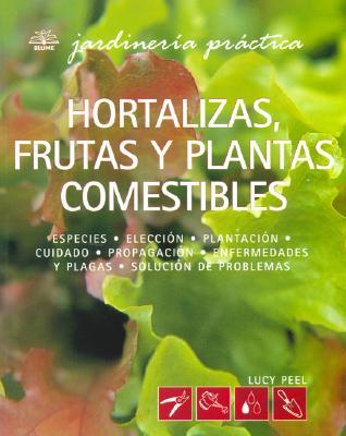 Portada del libro Hortalizas, frutas y plantas comestibles