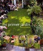 Portada del libro MI PRIMER JARDIN (GUIA PRACTICA) -BLUME