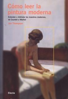 Portada del libro COMO LEER LA PINTURA MODERNA