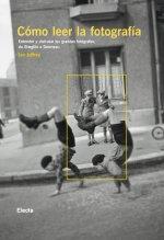Portada del libro COMO LEER LA FOTOGRAFIA