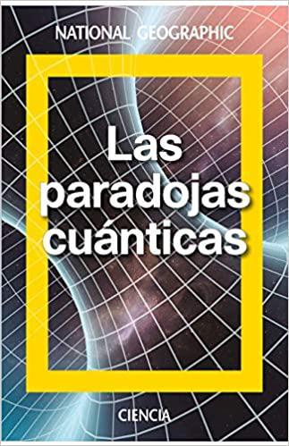 Portada del libro Las Paradojas cuánticas: Schrödinger y la mecánica ondulatoria