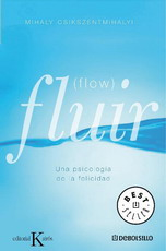 Portada del libro Fluir: Una psicología de la felicidad