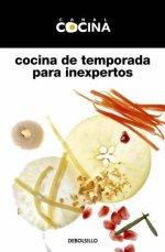 Portada del libro COCINA DE TEMPORADA PARA INEXPERTOS
