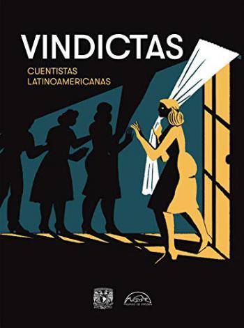 Portada del libro Vindictas: cuentistas latinoamericanas