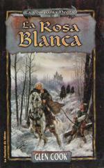 Portada del libro La rosa blanca (La compañía negra 3)