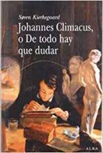 Johannes Climacus, o De todo hay que dudar