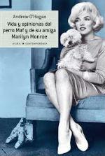 Portada del libro Vida y opiniones del perro Maf y de su amiga Marilyn Monroe