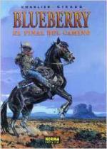 Portada del libro El teniente Blueberry: El final del camino