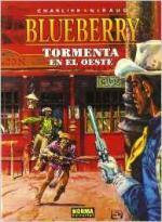 Portada del libro El teniente Blueberry: Tormenta en el oeste