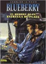 Portada del libro El teniente Blueberry: El hombre de la estrella de plata