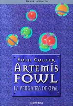 Portada del libro La venganza de Opal (Artemis Fowl 4)