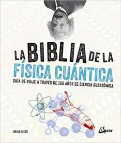 Portada del libro La biblia de la física cuántica