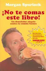 Portada del libro ¡No te comas este libro!: Contra la comida basura