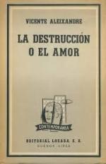 Portada del libro La destrucción o el amor